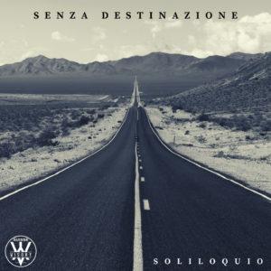 copertina SOLILOQUIO_SENZADESTINAZIONE